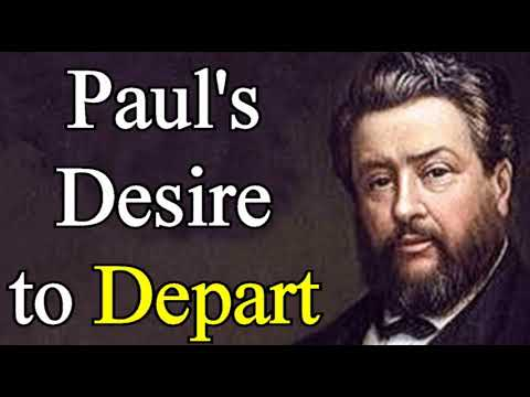 Paul's Desire to Depart - Charles Spurgeon Audio Sermons