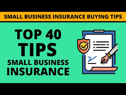 Top 40 Small Business Insurance Buying Tips You Must Know