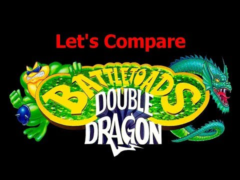 Let's Compare (  Battletoads & Double Dragon )