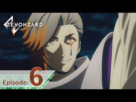 ゼノンザード THE ANIMATION 6話 Yorusuke Become Deathのサムネイル
