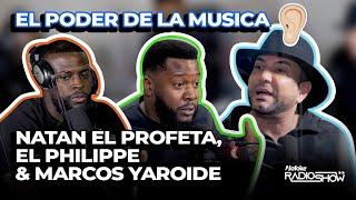 NATAN EL PROFETA, EL PHILIPPE & MARCOS YAROIDE - EL PODER DE LA MUSICA (GRAN DEBATE)