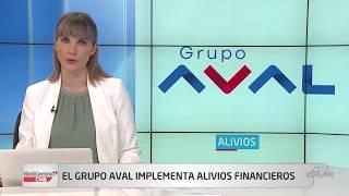 Grupo Aval anuncia paquete de alivios financieros por coronavirus