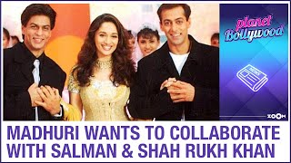 Madhuri Dixit REVEALS that she wants to collaborate with Salman Khan and Shah Rukh Khan for a song - ZOOMDEKHO