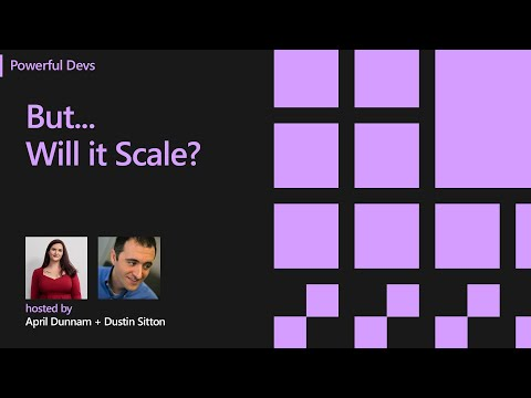 Dustin Sitton: But...Will it Scale?