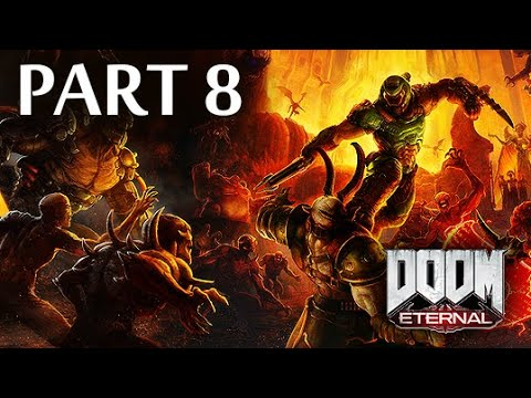 Doom Eternal (2020) Gameplay Walkthrough   Part 8 [PS4 1080p 60FPS] (No Commentary)