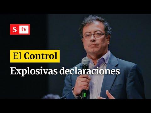 El Control a Gustavo Petro y sus explosivas declaraciones en El País de España