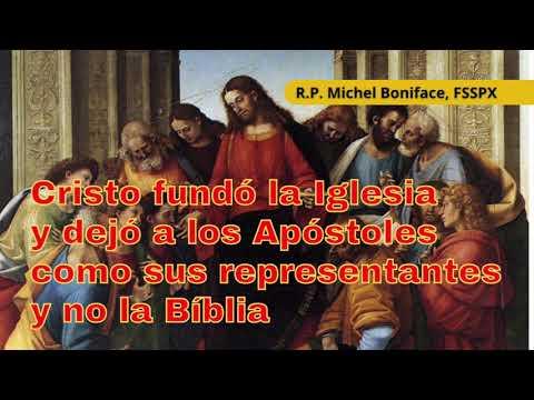 Cristo fundó la Iglesia dejó a los Apóstoles como sus representantes y no la Biblia