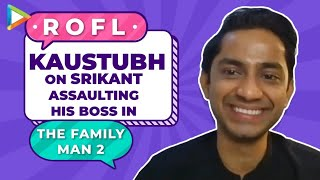 EXCLUSIVE- What is actually a MINIMUM GUY? Srikant's Boss aka Kaustubh REACTS   The Family Man 2 - HUNGAMA
