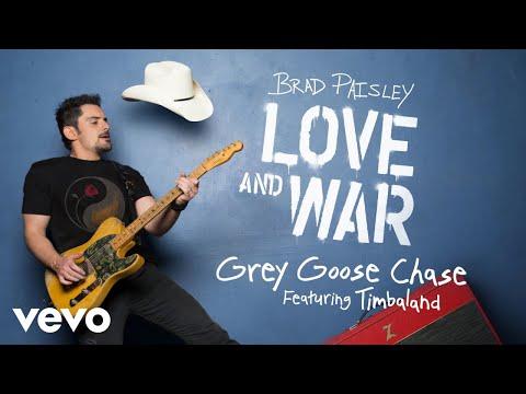 Brad Paisley - Grey Goose Chase (Audio) ft. Timbaland