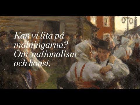Kan vi lita på målningarna? Om konst och nationalism.
