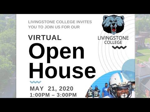 � Livingstone College Virtual Open House �
