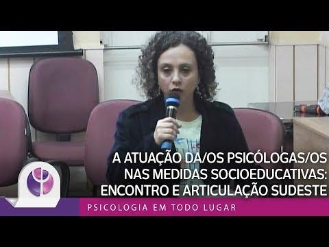 A atuação da/os psicólogas/os nas Medidas Socioeducativas: Encontro e Articulação Sudeste