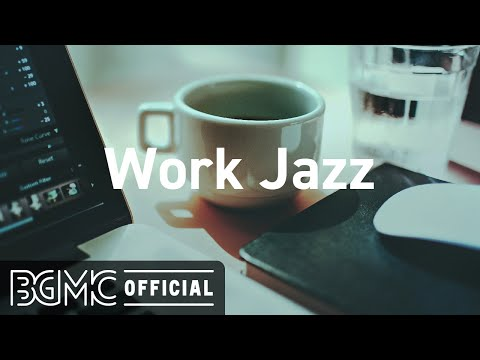Work Jazz: Relaxing Jazz Hip Hop - Background Instrumental Concentration Music for Work and Study