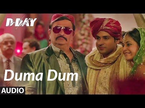 """Duma Dum"" Full Audio | D Day | Arjun Rampal, Irrfan Khan | Mika Singh | Shankar, Ehsaan, Loy"