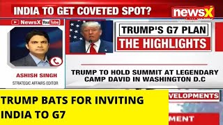 TRUMP BATS FOR INVITING INDIA TO G7 |NewsX - NEWSXLIVE