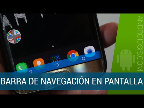 Cómo tener la barra de navegación en pantalla en cualquier Android