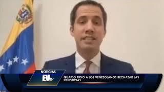 Guaidó pidió a los venezolanos rechazar las injusticias - Noticias EVTV 06/02/2020