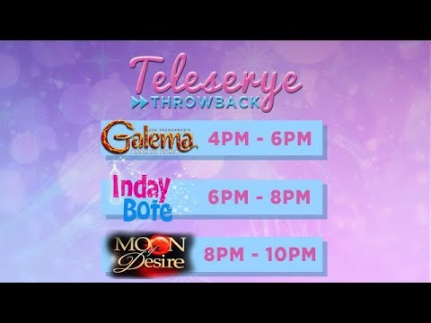 Teleserye Throwback: Galema | Inday Bote | Moon Of Desire (Part 4)