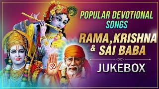Popular Shri Krishna, Shri Ram, Sai Baba Devotional Non Stop Songs | Peaceful Bhakti Songs Jukebox - RAJSHRISOUL