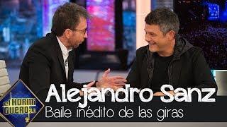 Alejandro Sanz desvela su baile inédito con todos los conciertos de su gira - El Hormiguero 3.0