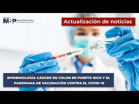 Epidemiología cáncer de colon en Puerto Rico y el panorama de vacunación contra el COVID 19