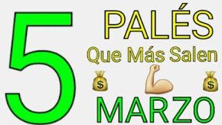 Los 5 PALÉS  QUE SALEN EN MARZO ????????????LLENEATE LOS BOLSILLOS????????????Los numeros que mas salen en marzo