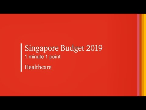 #SGBudget2019 1 Minute 1 Point: Healthcare