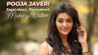 Pooja Jhaveri l Exclusive Photo Shoot Making Video Full HD | Ragalahari - RAGALAHARIPHOTOSHOOT