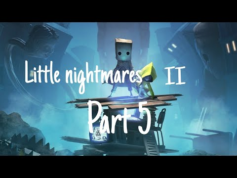 WHY IS IT ALWAYS MANNIQUINS!?!?!?   little nightmares 2 part 5