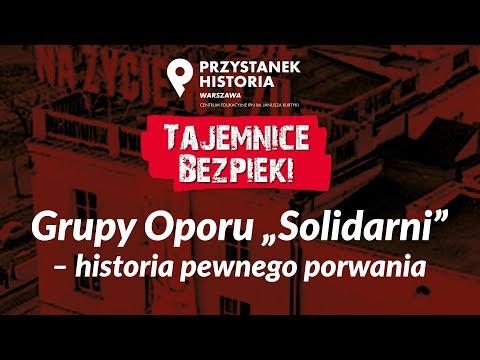 """Grupy Oporu """"Solidarni"""": historia pewnego porwania – cykl Tajemnice bezpieki [DYSKUSJA ONLINE]"""