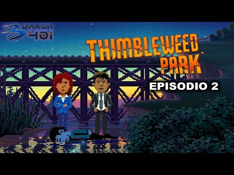 Thimbleweed Park (2017)(Terrible Toybox)(PC) | Parte 2 | Longplay