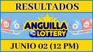Anguilla Lottery Quiniela 12 PM Resultados de Hoy 02 de Junio del 2020 | Todas Las Loterías Dominica
