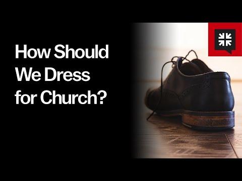 How Should We Dress for Church? // Ask Pastor John
