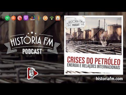 Crises do Petróleo: energia e relações internacionais - História FM, episódio 18