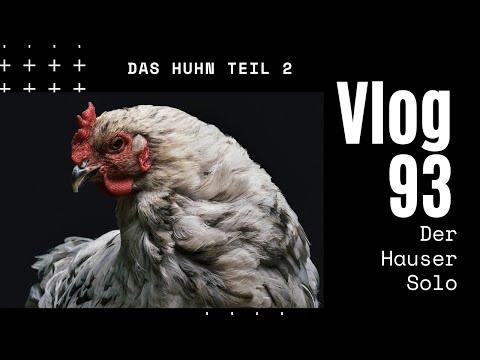 Das Huhn 2. Eine Fortsetzungsgeschichte - Daily Vlog 93