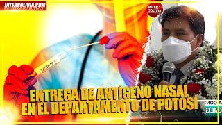 ???? Ministro de Salud y Deportes, Jeyson Auza entrega pruebas de Antígeno Nasal en Potosí ????