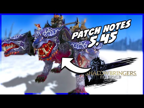 Lecture du patch notes 5.45 ! 🔥🔥 ! FFXIV Shadowbringers