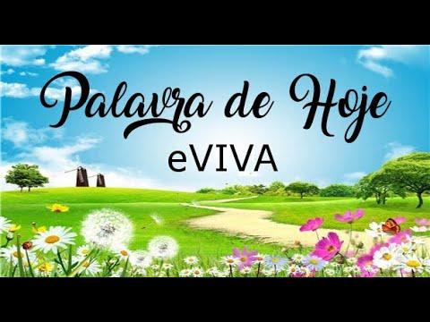 PALAVRA DE HOJE 13 DE FEVEREIRO eVIVA MENSAGEM MOTIVACIONAL PARA REFLEXÃO DE VIDA - BOM DIA!
