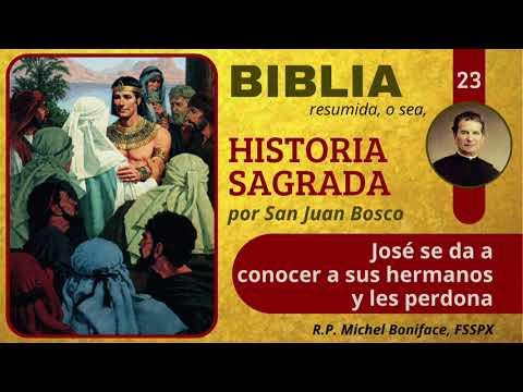 23 José se da a conocer a sus hermanos y les perdona   Historia Sagrada