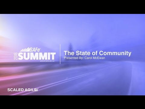2016 SAFe Summit Talk: State of the Community