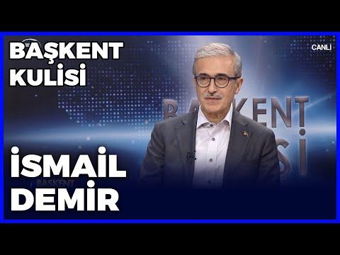 Başkent Kulisi - İsmail Demir - 17 Ekim 2021