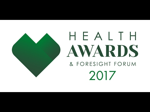 Health Awards & Foresight Forum 2017