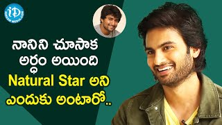 Actor Sudheer Babu about Nani | V Movie | Nani | Nivetha Thomas | Aditi Rao Hydari - IDREAMMOVIES