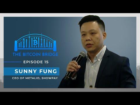 Sunny Fung | The Bitcoin Bridge | Episode 15 Trailer