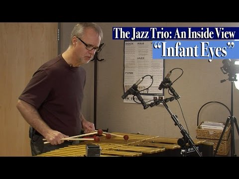 """The Jazz Trio: An Inside View / """"Infant Eyes"""""""