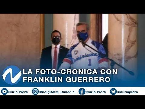 La foto-crónica con Franklin Guerrero