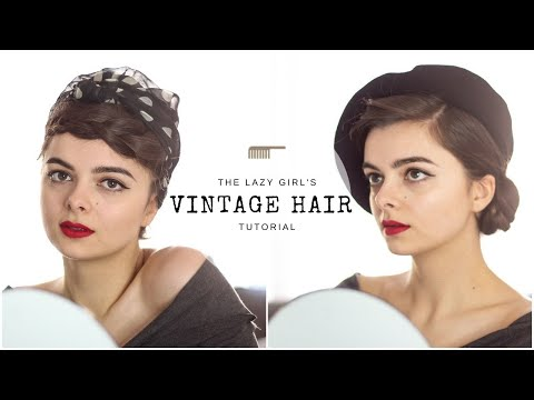 The Lazy Girl's Guide To Vintage Hair