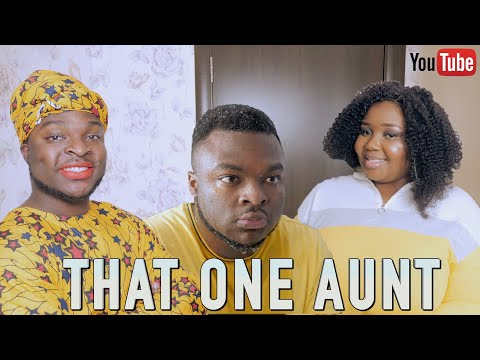 AFRICAN HOME: THAT ONE AUNT