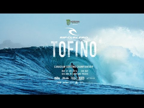 2016 Rip Curl Pro Tofino - Official Teaser