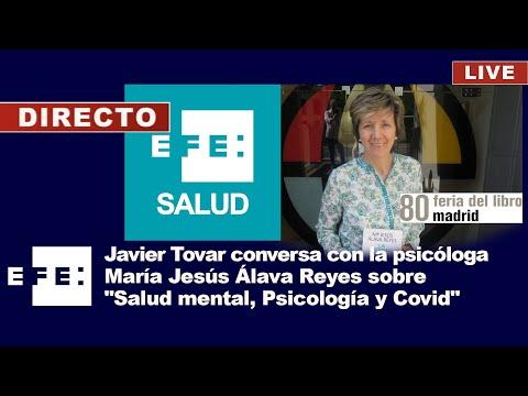 Javier Tovar conversa con la psicóloga María Jesús Álava sobre Salud mental, Psicología y Covid
